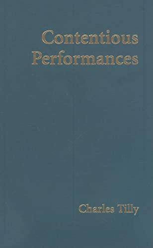 9780521515849: Contentious Performances (Cambridge Studies in Contentious Politics)