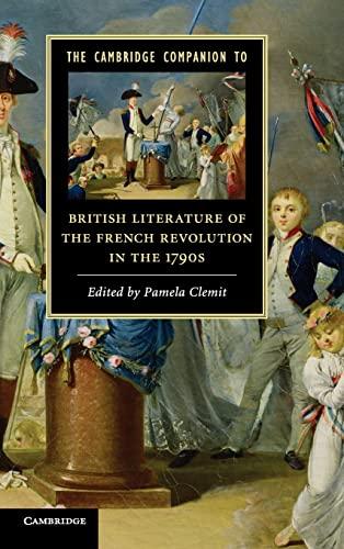 9780521516075: The Cambridge Companion to British Literature of the French Revolution in the 1790s (Cambridge Companions to Literature)