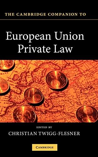 9780521516174: The Cambridge Companion to European Union Private Law