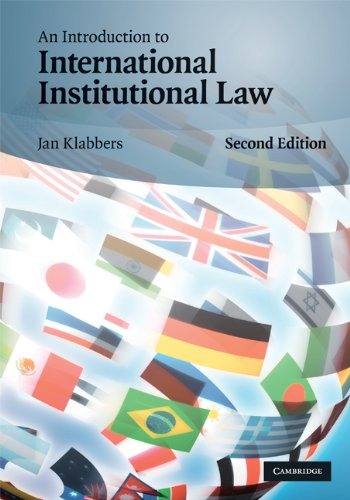 9780521516204: An Introduction to International Institutional Law