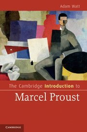 9780521516433: The Cambridge Introduction to Marcel Proust