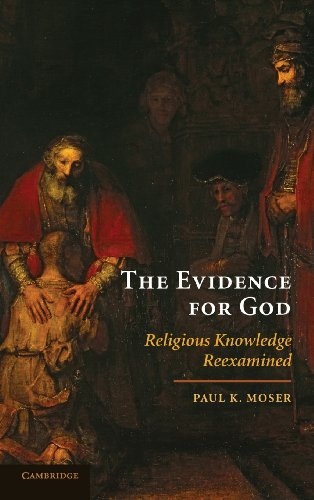 9780521516563: The Evidence for God: Religious Knowledge Reexamined