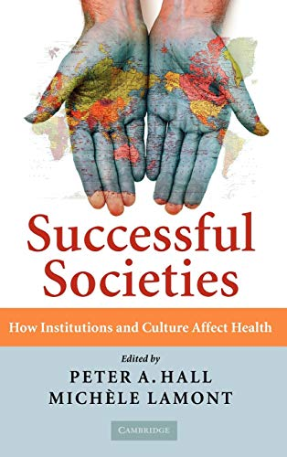 9780521516600: Successful Societies: How Institutions and Culture Affect Health