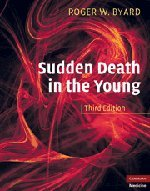 Sudden Death in the Young (Hardcover): Roger W. Byard