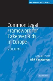 9780521516662: Common Legal Framework for Takeover Bids in Europe (Law Practitioner Series) (Volume 1)