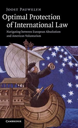 Optimal Protection of International Law: Navigating between: Pauwelyn, Joost