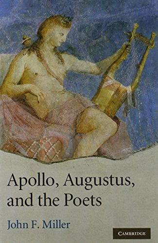 9780521516839: Apollo, Augustus, and the Poets