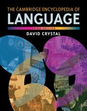 9780521516983: The Cambridge Encyclopedia of Language 3rd Edition Hardback