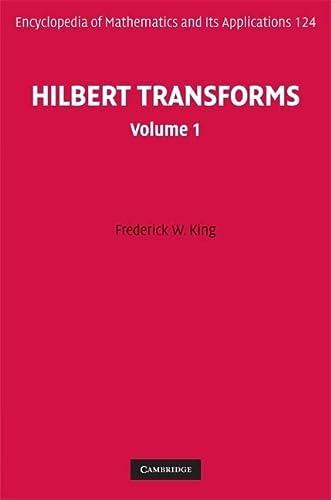Hilbert Transforms 2 Volume Hardback Set (Hardback): Frederick W. King