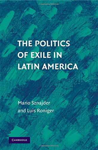 9780521517355: The Politics of Exile in Latin America