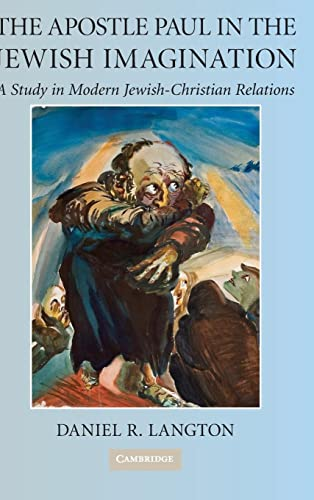 9780521517409: The Apostle Paul in the Jewish Imagination: A Study in Modern Jewish-Christian Relations