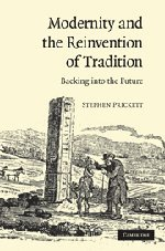 9780521517461: Modernity and the Reinvention of Tradition: Backing into the Future