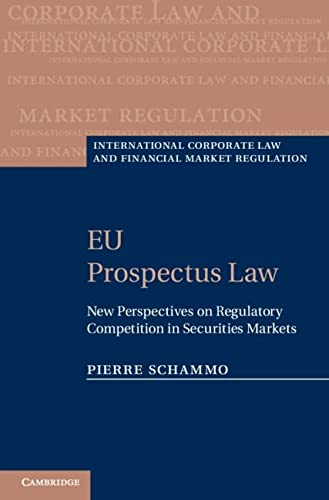 9780521517652: EU Prospectus Law: New Perspectives on Regulatory Competition in Securities Markets (International Corporate Law and Financial Market Regulation)