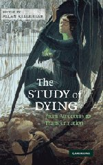 9780521517676: The Study of Dying: From Autonomy to Transformation