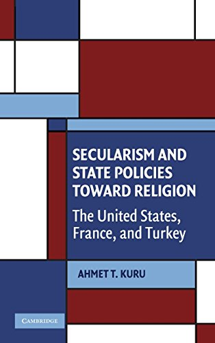 9780521517805: Secularism and State Policies toward Religion: The United States, France, and Turkey (Cambridge Studies in Social Theory, Religion and Politics)