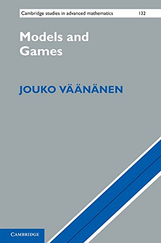 9780521518123: Models and Games (Cambridge Studies in Advanced Mathematics)