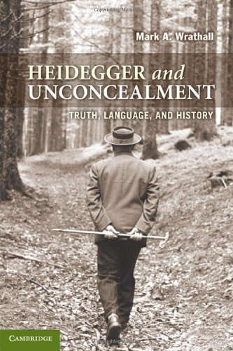 9780521518161: Heidegger and Unconcealment: Truth, Language, and History