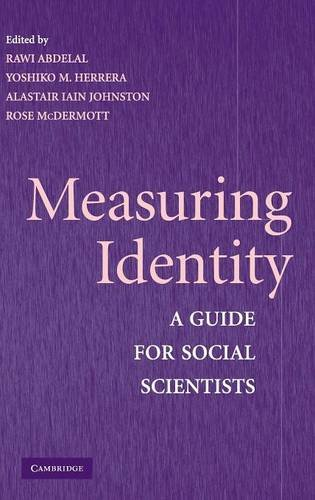 9780521518185: Measuring Identity: A Guide for Social Scientists