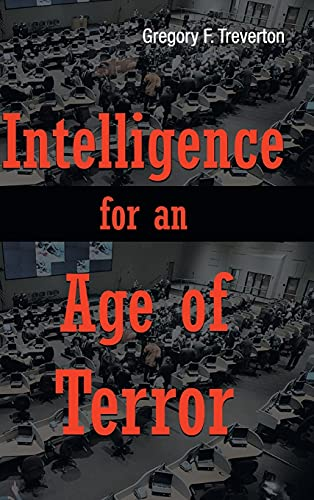 Intelligence for an Age of Terror: Gregory F. Treverton