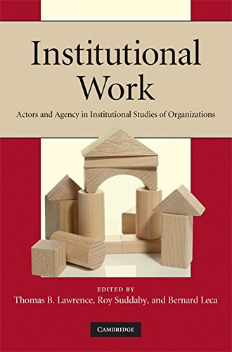 9780521518550: Institutional Work: Actors and Agency in Institutional Studies of Organizations