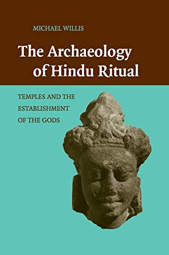 9780521518741: The Archaeology of Hindu Ritual Hardback: Temples and the Establishment of the Gods