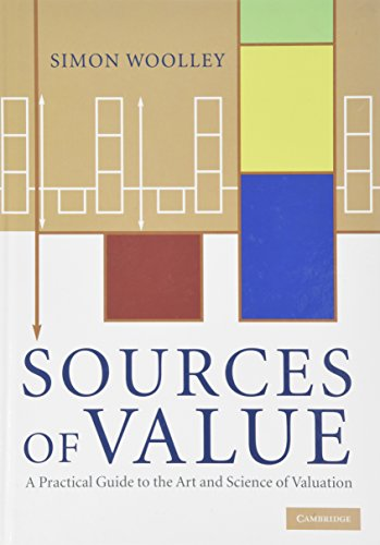 9780521519076: Sources of Value: A Practical Guide to the Art and Science of Valuation