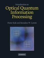 9780521519144: Introduction to Optical Quantum Information Processing