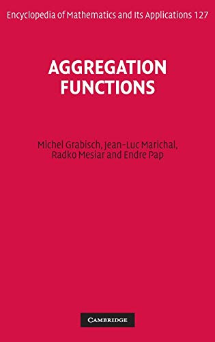 9780521519267: Aggregation Functions (Encyclopedia of Mathematics and its Applications)