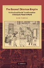9780521519496: The Second Ottoman Empire: Political and Social Transformation in the Early Modern World