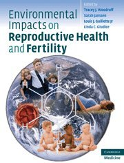 9780521519526: Environmental Impacts on Reproductive Health and Fertility