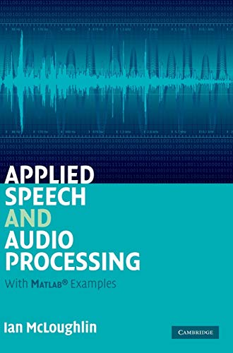 Applied Speech and Audio Processing with