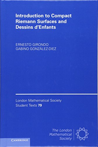9780521519632: Introduction to Compact Riemann Surfaces and Dessins d'Enfants (London Mathematical Society Student Texts, Vol. 79)