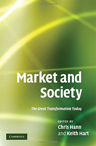 9780521519656: Market and Society: The Great Transformation Today