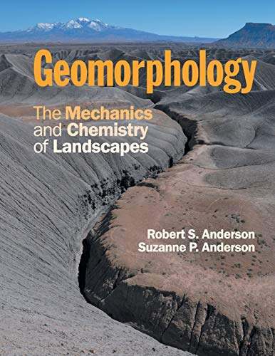 9780521519786: Geomorphology: The Mechanics and Chemistry of Landscapes