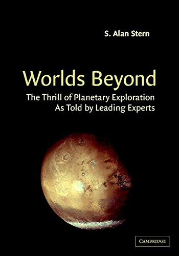 9780521520010: Worlds Beyond: The Thrill of Planetary Exploration as told by Leading Experts