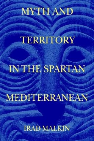 9780521520249: Myth and Territory in the Spartan Mediterranean