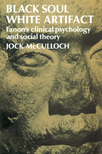 9780521520256: Black Soul, White Artifact Paperback: Fanon's Clinical Psychology and Social Theory