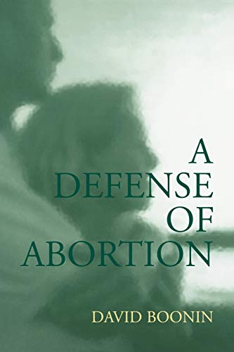 9780521520355: A Defense of Abortion (Cambridge Studies in Philosophy and Public Policy)