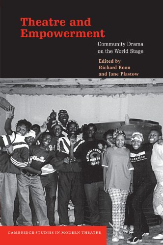 9780521520454: Theatre and Empowerment: Community Drama on the World Stage (Cambridge Studies in Modern Theatre)
