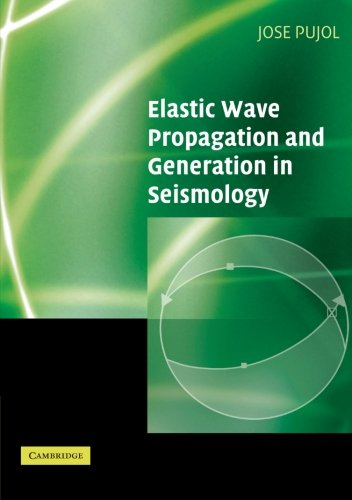 9780521520461: Elastic Wave Propagation and Generation in Seismology