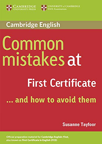 9780521520621: Common mistakes at first certificate and how to avoid them. Per le Scuole superiori