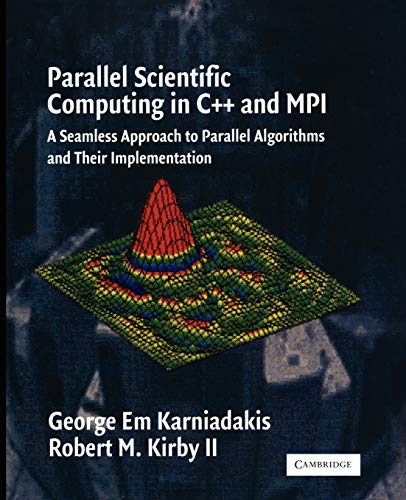 9780521520805: Parallel Scientific Computing in C++ and MPI: A Seamless Approach to Parallel Algorithms and their Implementation