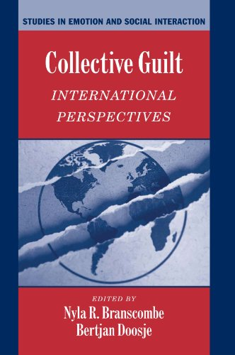 Collective Guilt: International Perspectives (Studies in Emotion and Social Interaction)