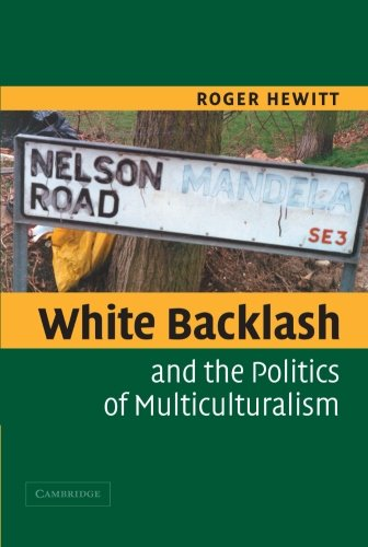9780521520898: White Backlash and the Politics of Multiculturalism