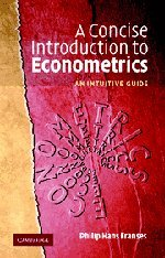 9780521520904: A Concise Introduction to Econometrics: An Intuitive Guide