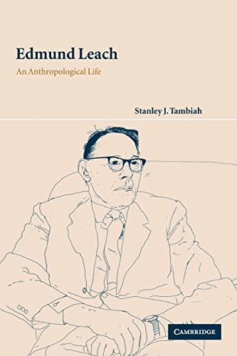 9780521521024: Edmund Leach: An Anthropological Life