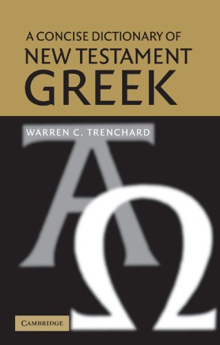 9780521521116: A Concise Dictionary of New Testament Greek