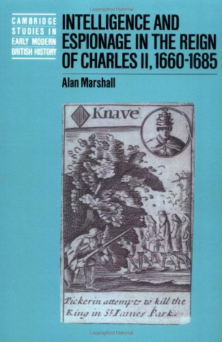 9780521521277: Intelligence and Espionage in the Reign of Charles II, 1660-1685 (Cambridge Studies in Early Modern British History)