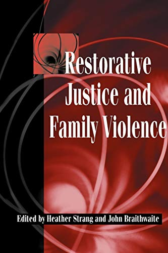 9780521521659: Restorative Justice and Family Violence