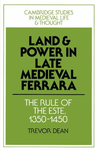 9780521521864: Land and Power in Late Medieval Ferrara: The Rule of the Este, 1350-1450
